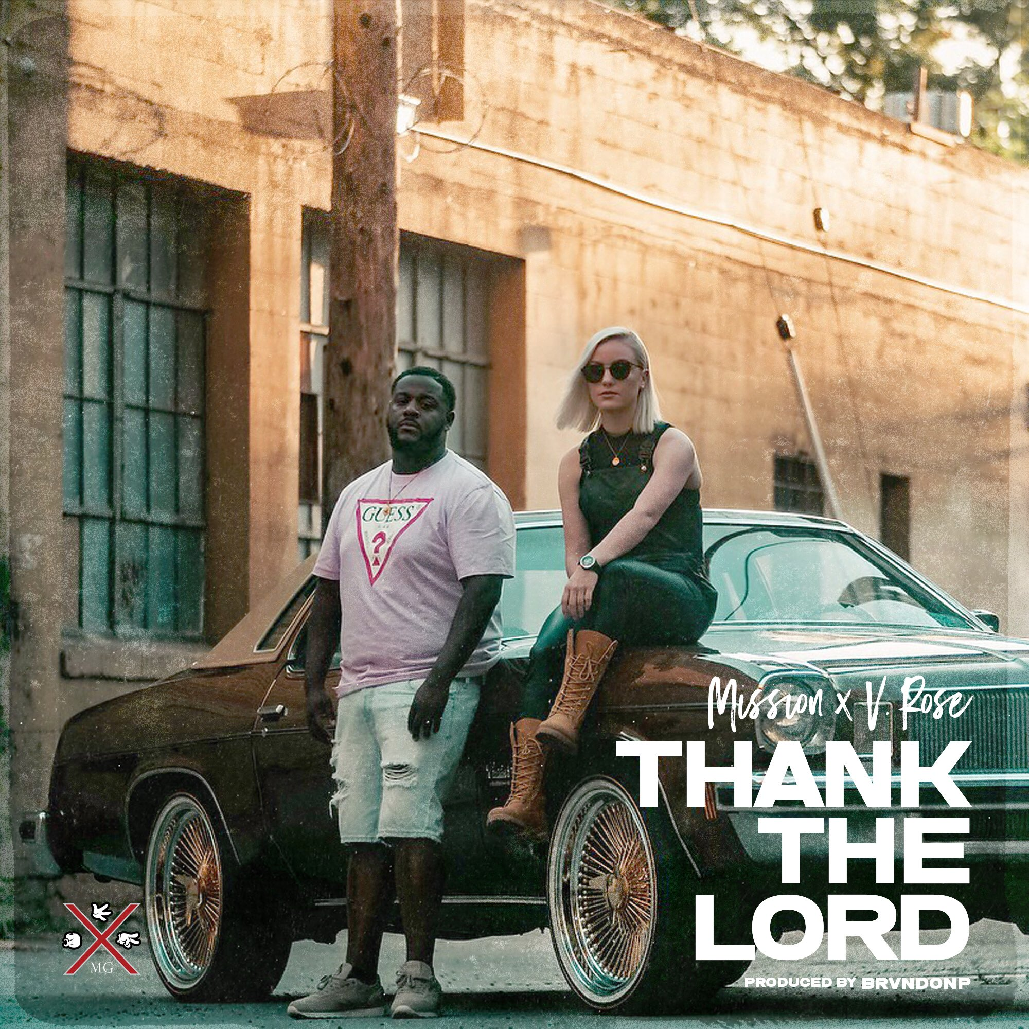 "Thank The Lord - Mission ft. V. Rose - ""Wake up in the morning, gotta thank the LordOh you still breathing? Gotta thank the LordHands in the sky, gotta thank the LordEven when it's bad, imma thank the Lord"""