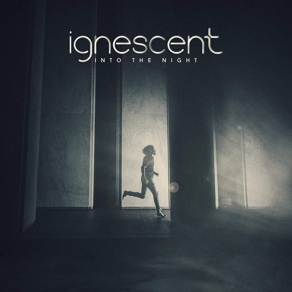"Into the Night - Ignescent - ""Into the nightYou killed my pain insideInto the nightYou brought me back to lifeI was lost but now I seeYou've unblinded meInto the night"""