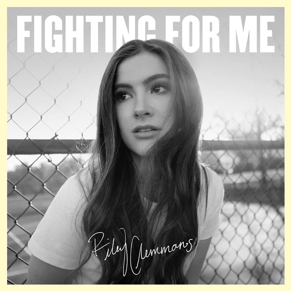 "Fighting For Me - Riley Clemmons - ""You will never stop fighting for meWhen I can't fight for myselfEvery word is a promise You keepCause You love me like nobody elseYou stand up for meIn the darkest nightWhen my faith is weakYou're still by my sideYou will never stop fighting for me"""
