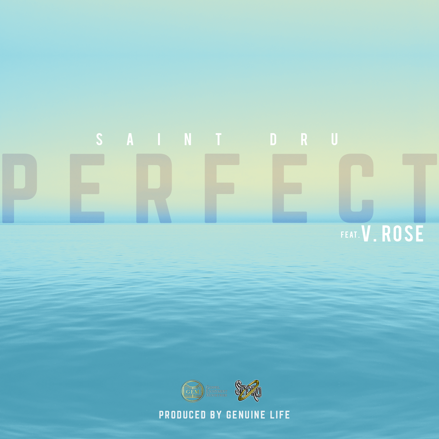 "Perfect - Saint Dru ft. V. Rose - ""You're perfect in all Your waysIn all Your waysI give You the praiseGod You're perfect"""