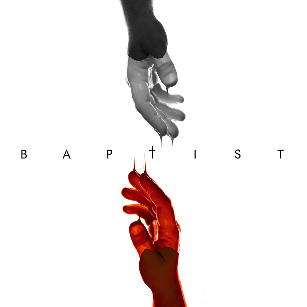 "Baptist - Paradise Now - ""Can You hold me down Don't let me up to breathe You gotta save me now I need You now to baptize me Can You hold me down Till my blood runs clean You gotta save me now Will You baptize me"""