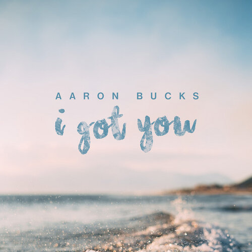 "I Got You - Aaron Bucks - ""I got a peace past understanding When my worries overwhelm me I got a joy down deep in my soul Cause you wont let me go I know, I know, I know I got a lighthouse on the horizon When my fears like a flood are rising I got a joy down deep in my soul Cause you wont let me go I know, I know, I know I got You"""