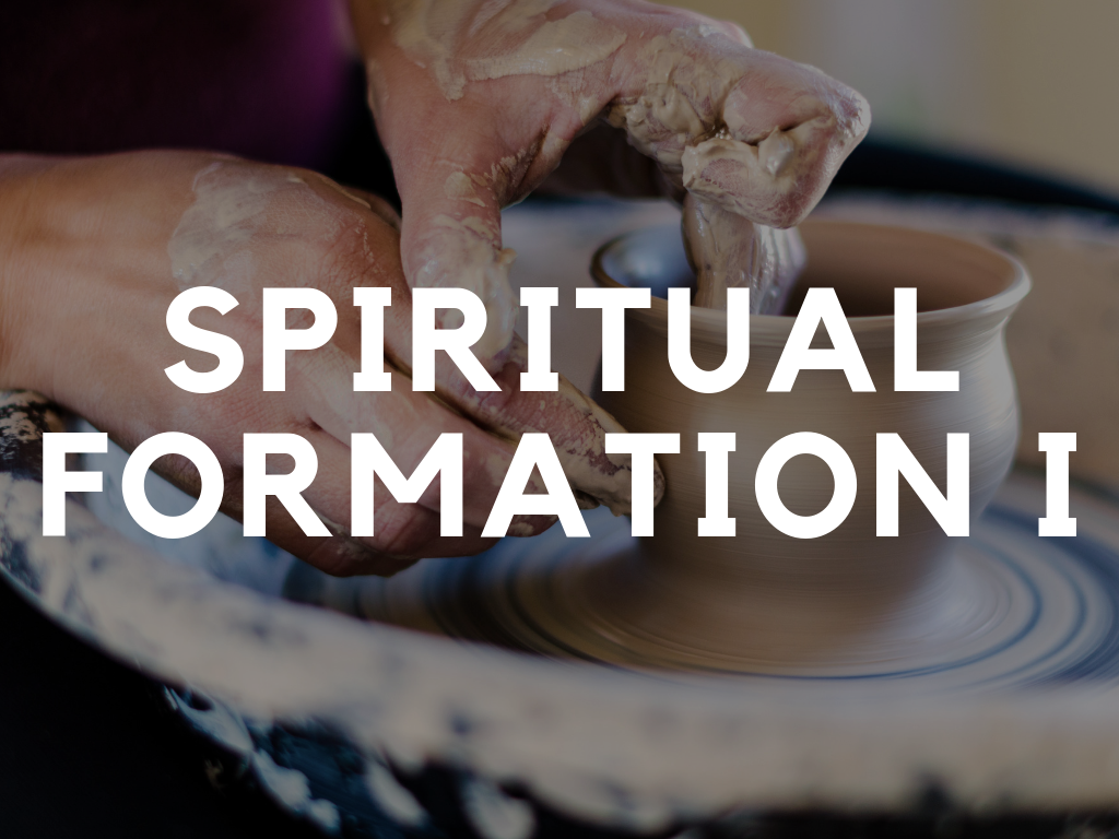 Spiritual Formation I │ Dr. Byron Wheaton - This course will run Wednesdays 2–3:30pm.DOWNLOAD SYLLABUS