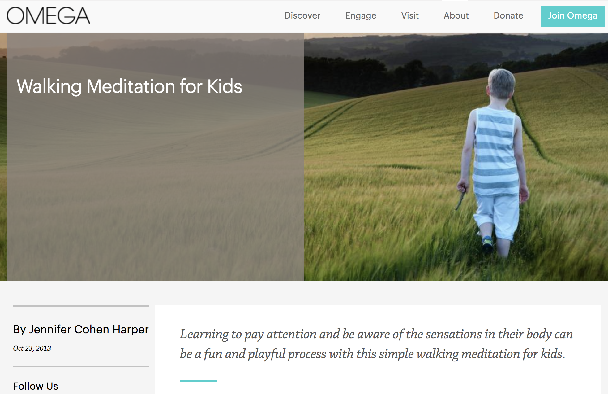 ARTICLE: Walking Meditation for Kids   Learning to pay attention and be aware of the sensations in their body can be a fun and playful process with this simple walking meditation for kids.