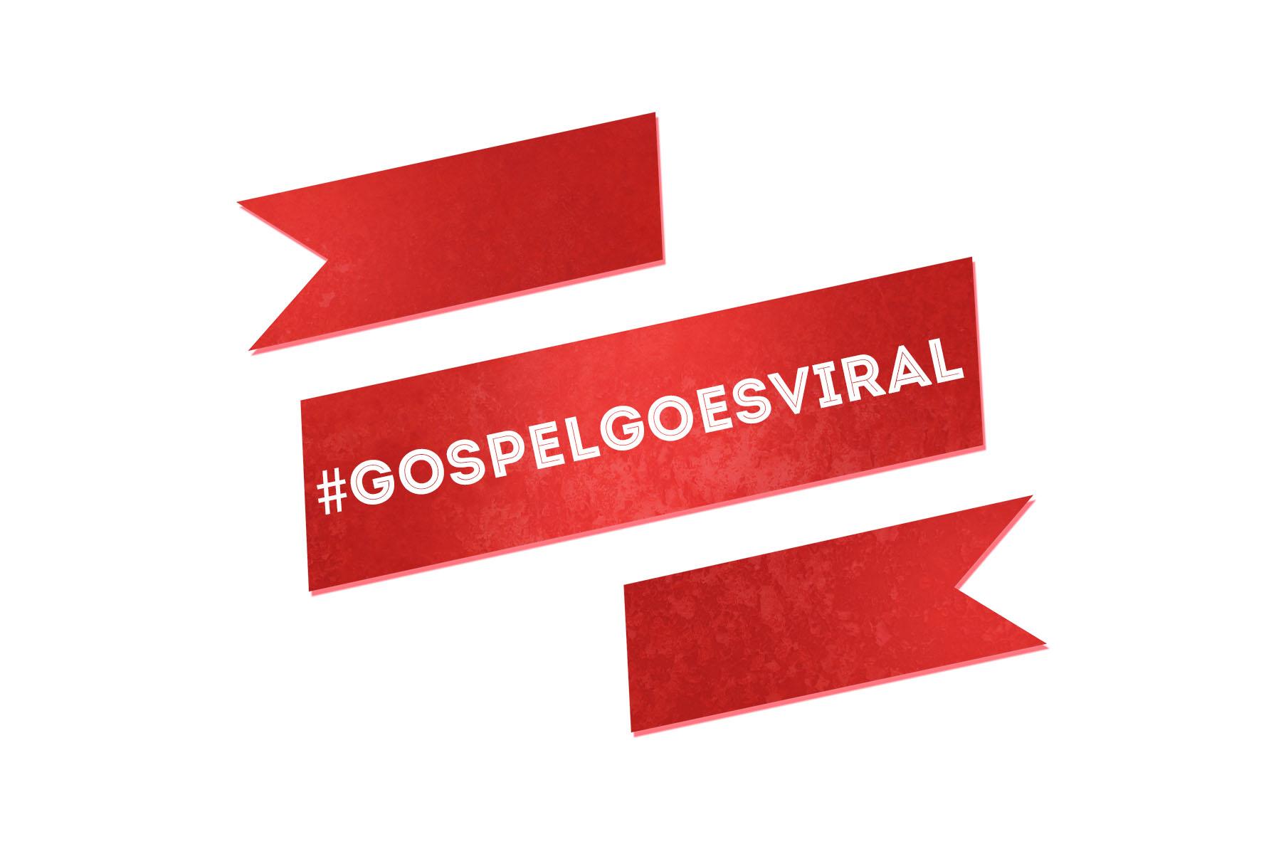Gospel-Goes-Viral2.jpg