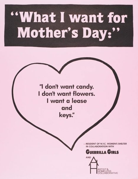 Figure 4.   We seek to organize in our places of work, doing so in solidarity with those less privileged. Credit: Guerrilla Girls,  What I Want For Mother's Day , 1991. Copyright © Guerrilla Girls, courtesy  guerrillagirls.com .