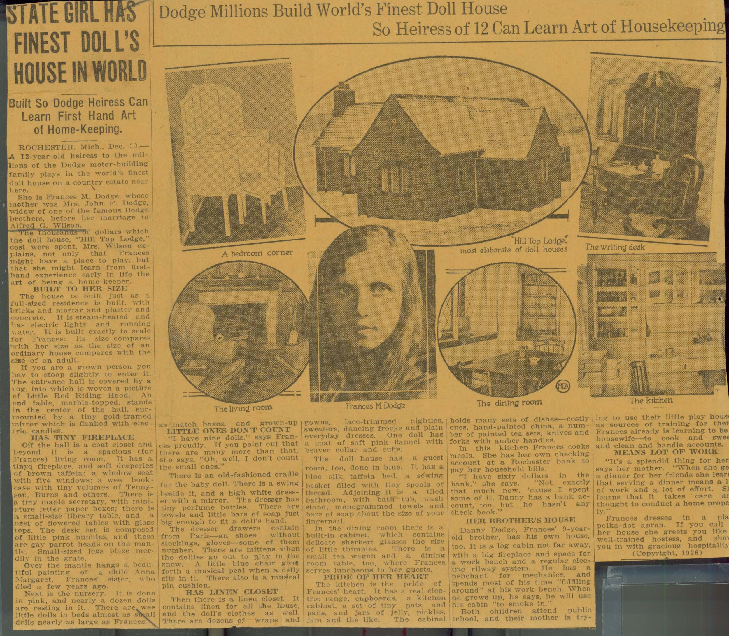 """Figure 4. """"State Girl Has Finest Dolls' House in World; Built So Dodge Heiress Can Learn First Hand Art of Home-Keeping,""""  Kalamazoo Gazette , December 21, 1926, p. 21. Clipping courtesy Meadow Brook Hall Archives."""