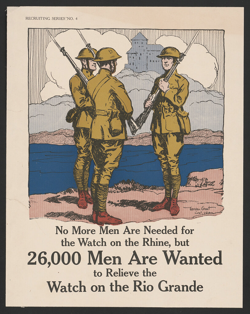 Figure 3: A World War I era poster recruiting men to patrol the border. Credit: Gordon Grant/Library of Congress.