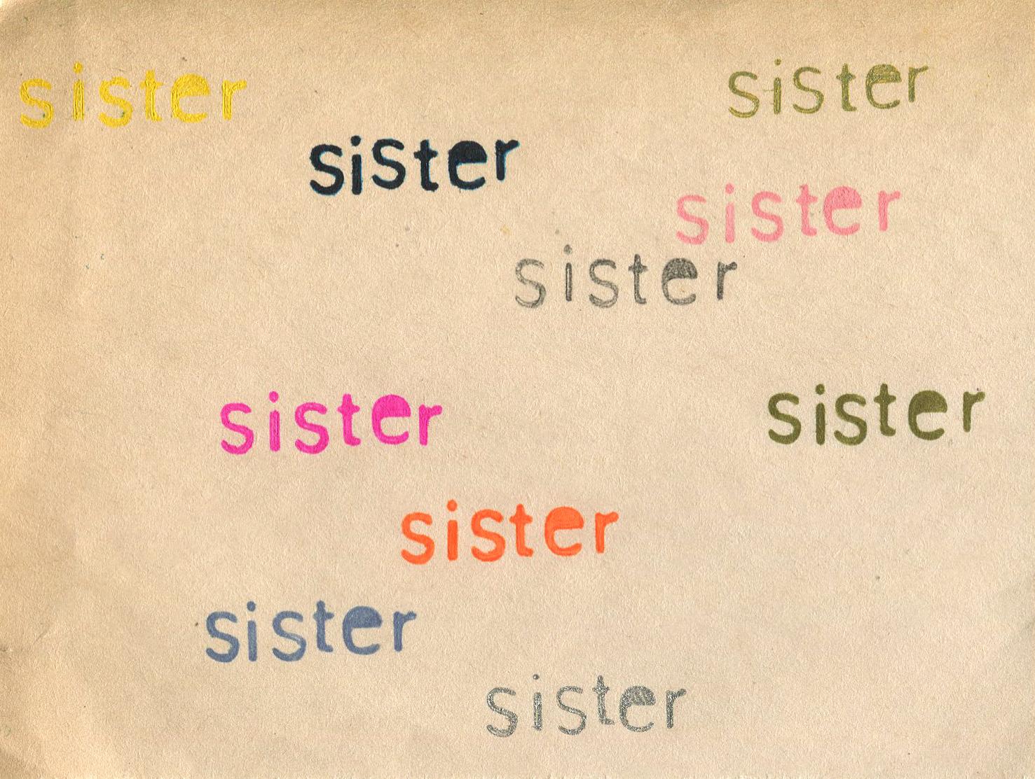 Sister, 2016