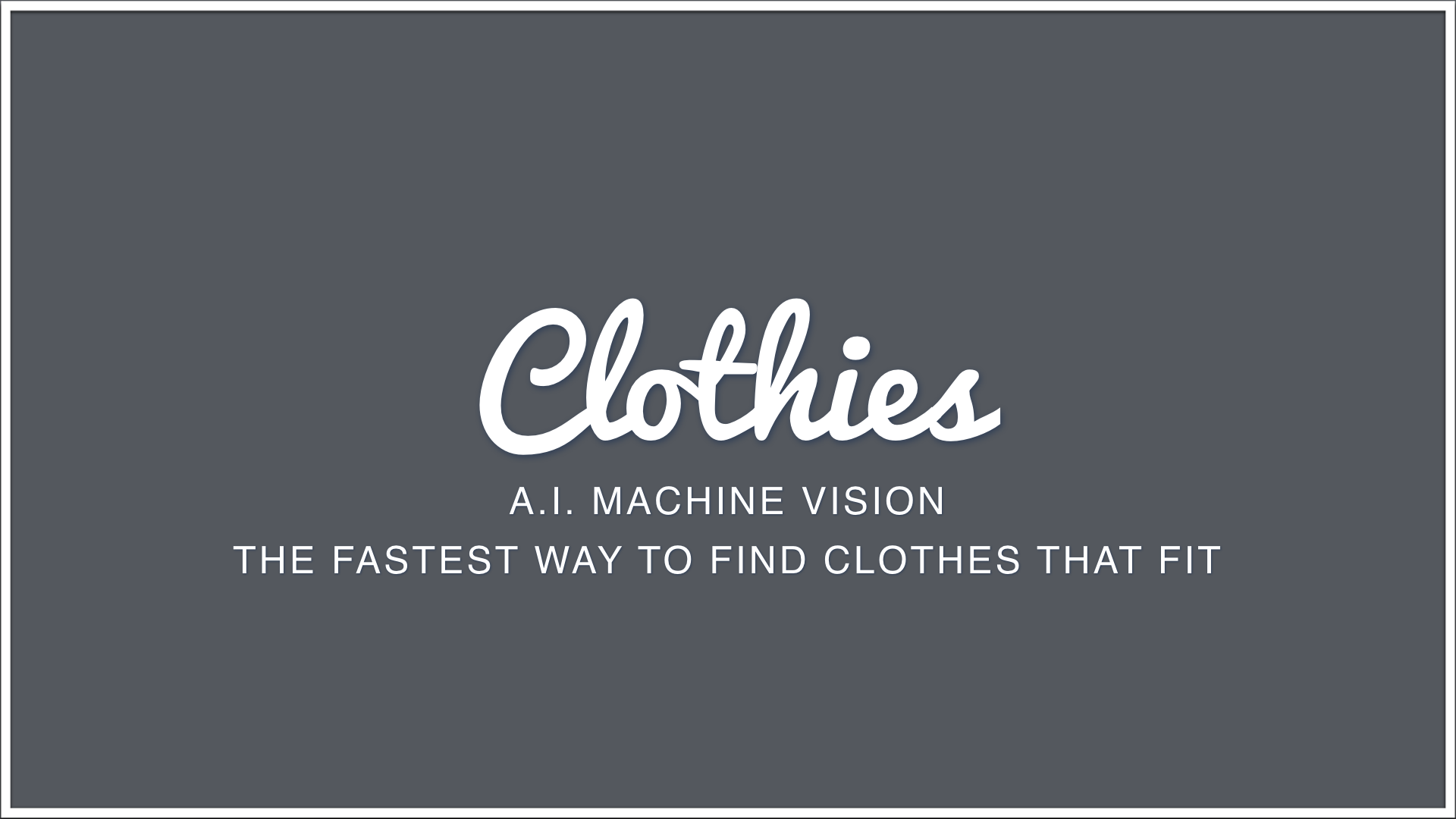 CLOTHIE A.I. TECHNICALS.001.png