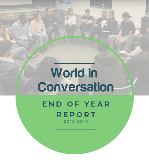 END OF YEAR REPORT   An in'-depth account of the most recent year of work at World in Conversation.