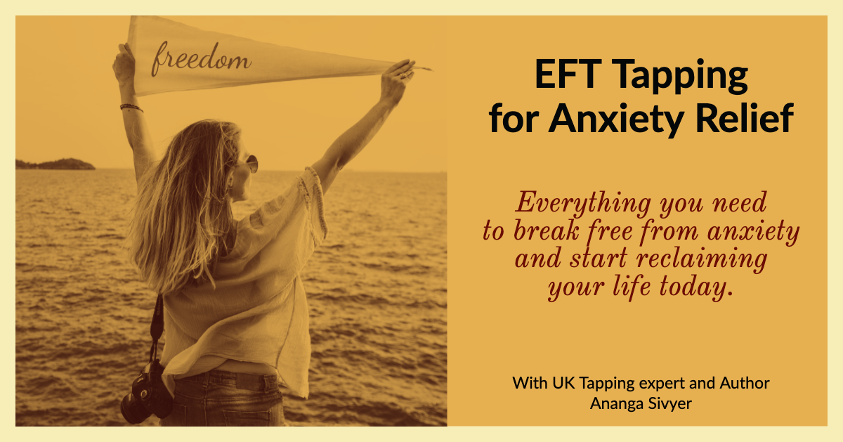 - Our step-by-step EFT Tapping course for anxiety relief has been updated with extra Tapping Sessions and new lessons.