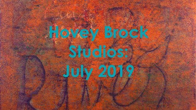 Hovey Brock Studios: July 2019