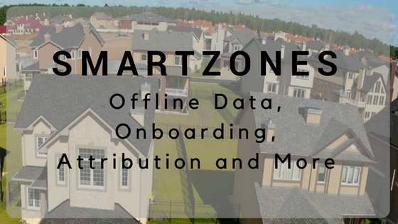 """graphic of houses with text overlay """"smartzones offline data, onboarding, attribution and more"""""""