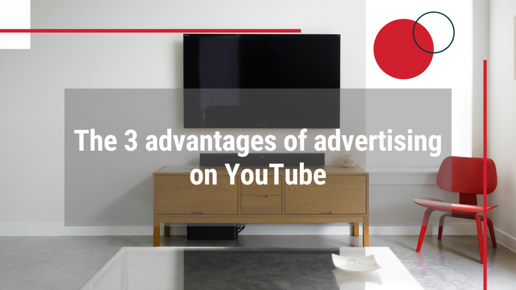 "Photo of flat screen tv with text overlay ""The 3 advantages of advertising on YouTube"""
