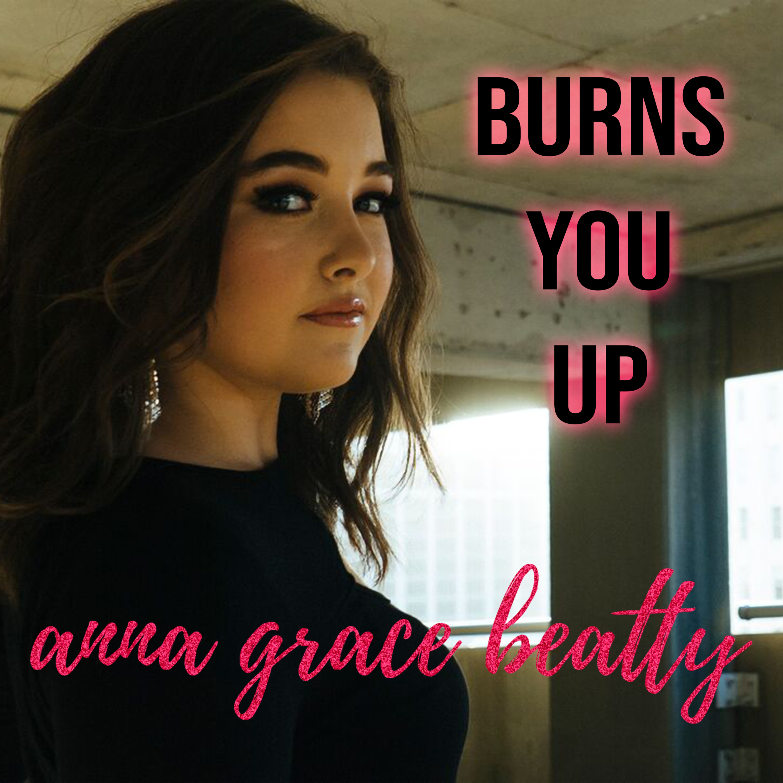 Burns You Up EP Cover 2018 (iTunes).png