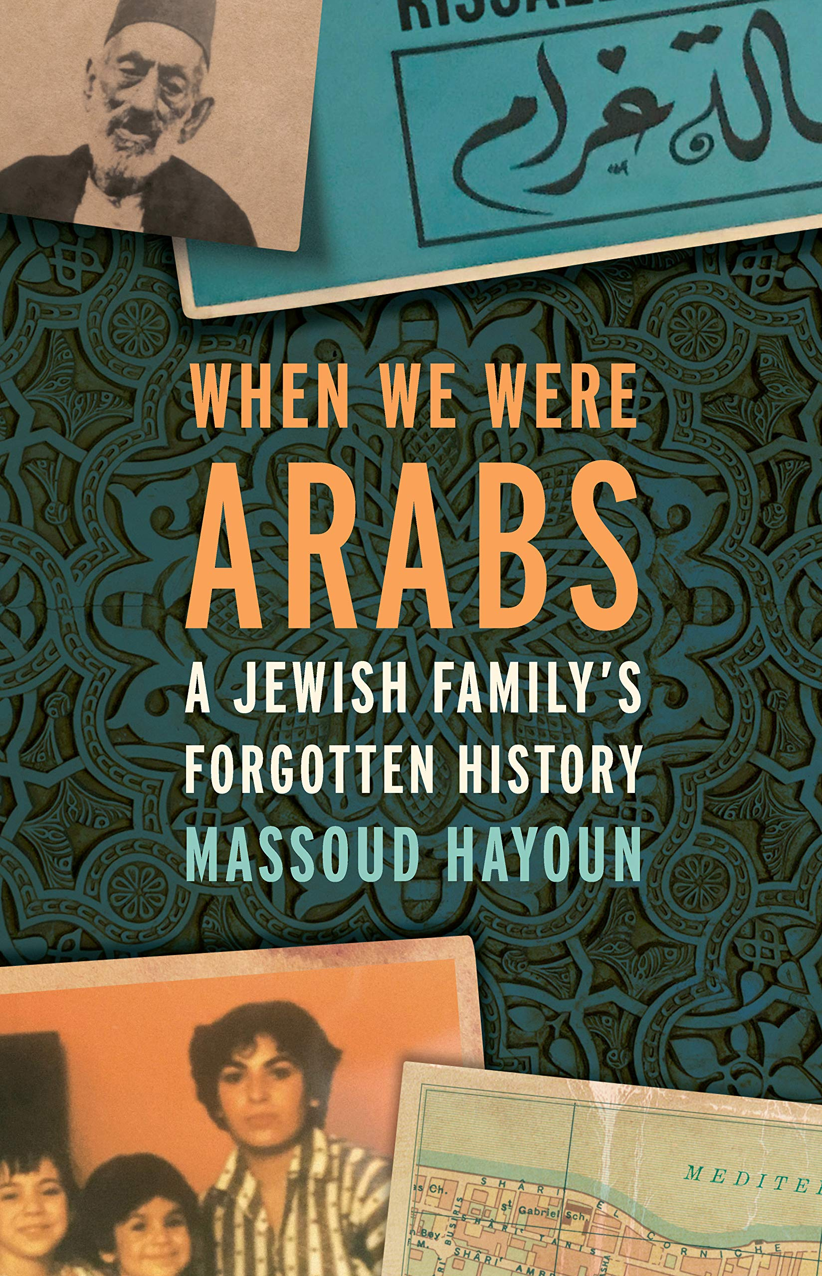 WHEN WE WERE ARABS - Massoud Hayoun - US Cover.jpg