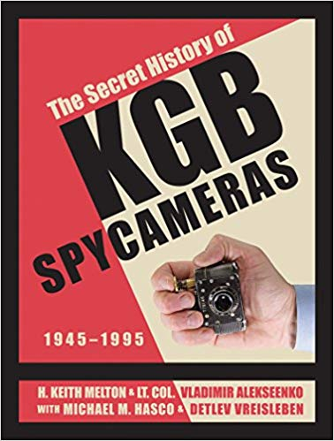 Melton et al, THE SECRET HISTORY OF KGB SPY CAMERAS, US cover.png