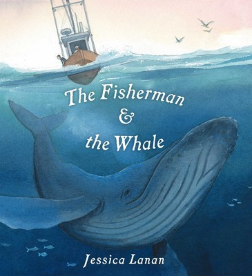 Lanan, THE FISHERMAN AND THE WHALE, US cover.jpg