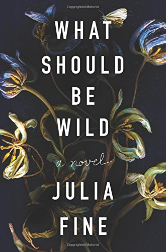 Fine, WHAT SHOULD BE WILD, US cover.jpg