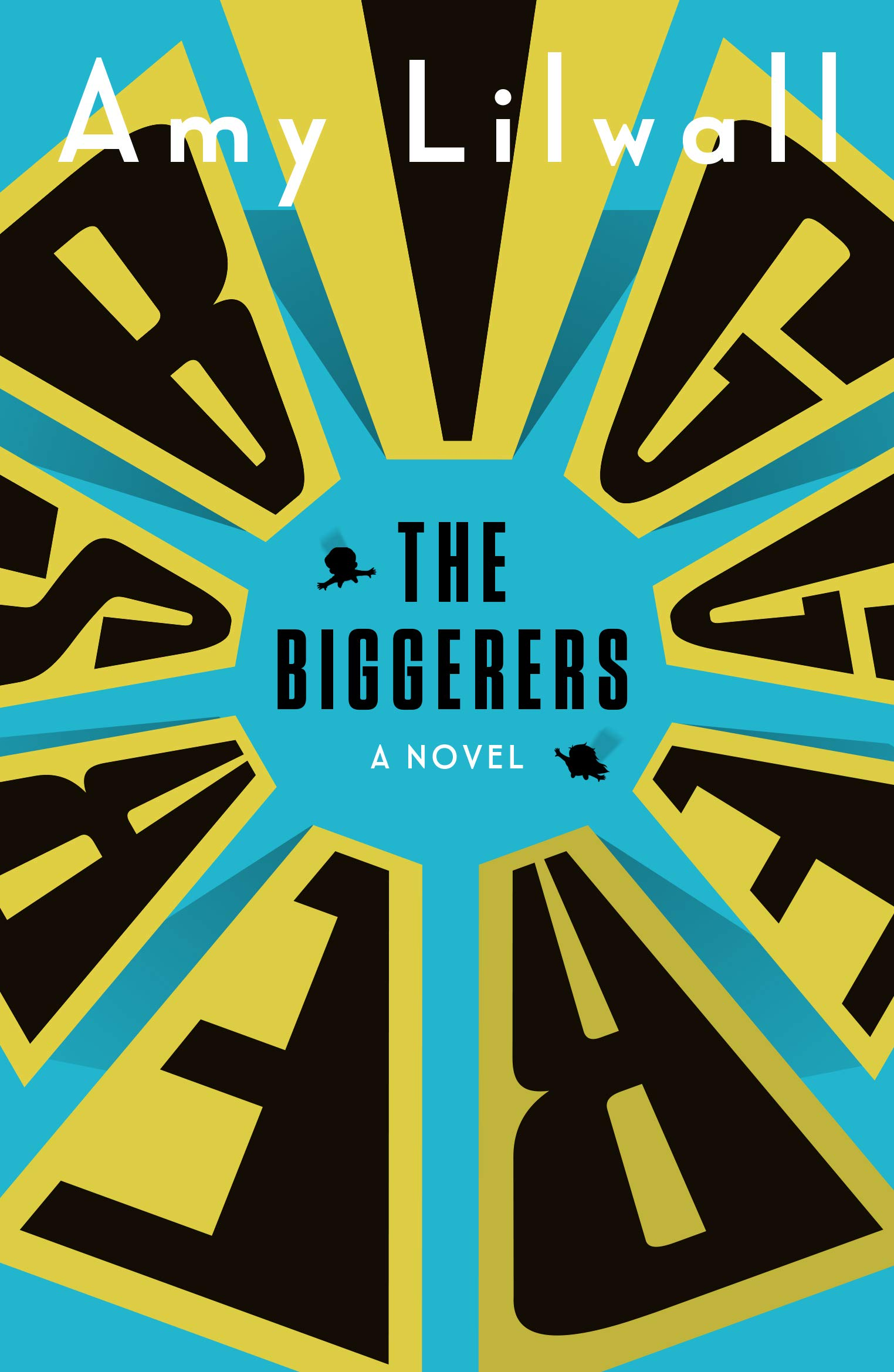 Lilwall, THE BIGGERERS, US pbk cover.jpg