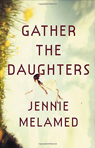 Melamed, GATHER THE DAUGHTERS, US cover.jpg