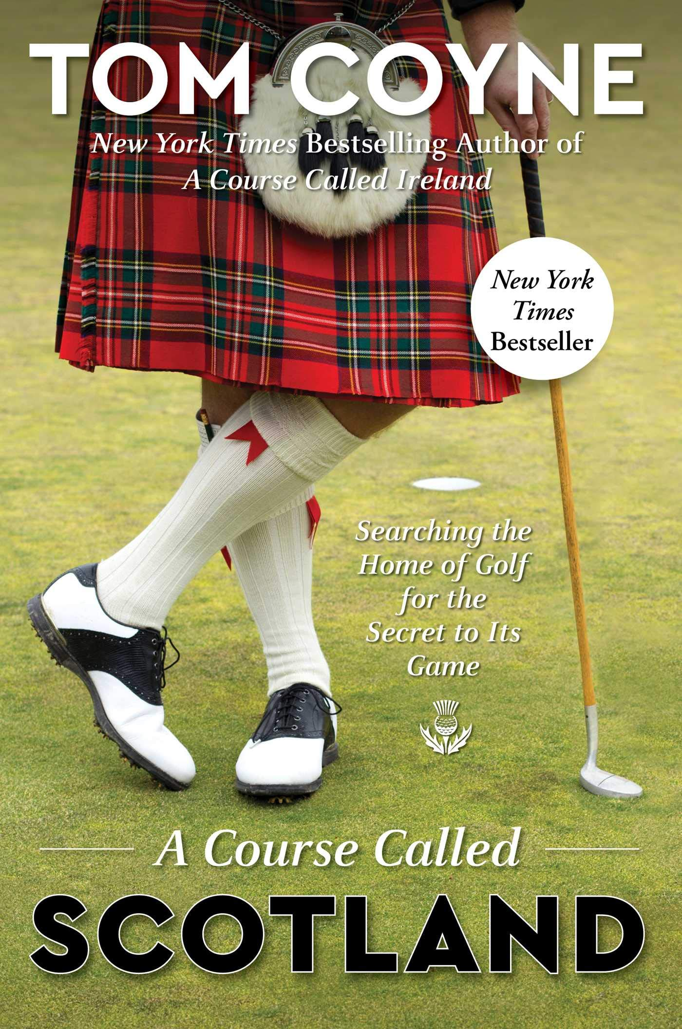 Coyne, A COURSE CALLED SCOTLAND, US cover.jpg