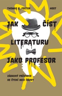 Foster, HOW TO READ LIT, Czech cover.jpeg