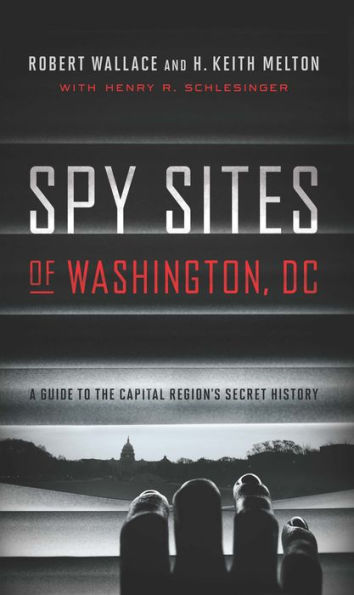 Wallace and Melton, SPY SITES OF WASHINGTON DC, cover.jpg