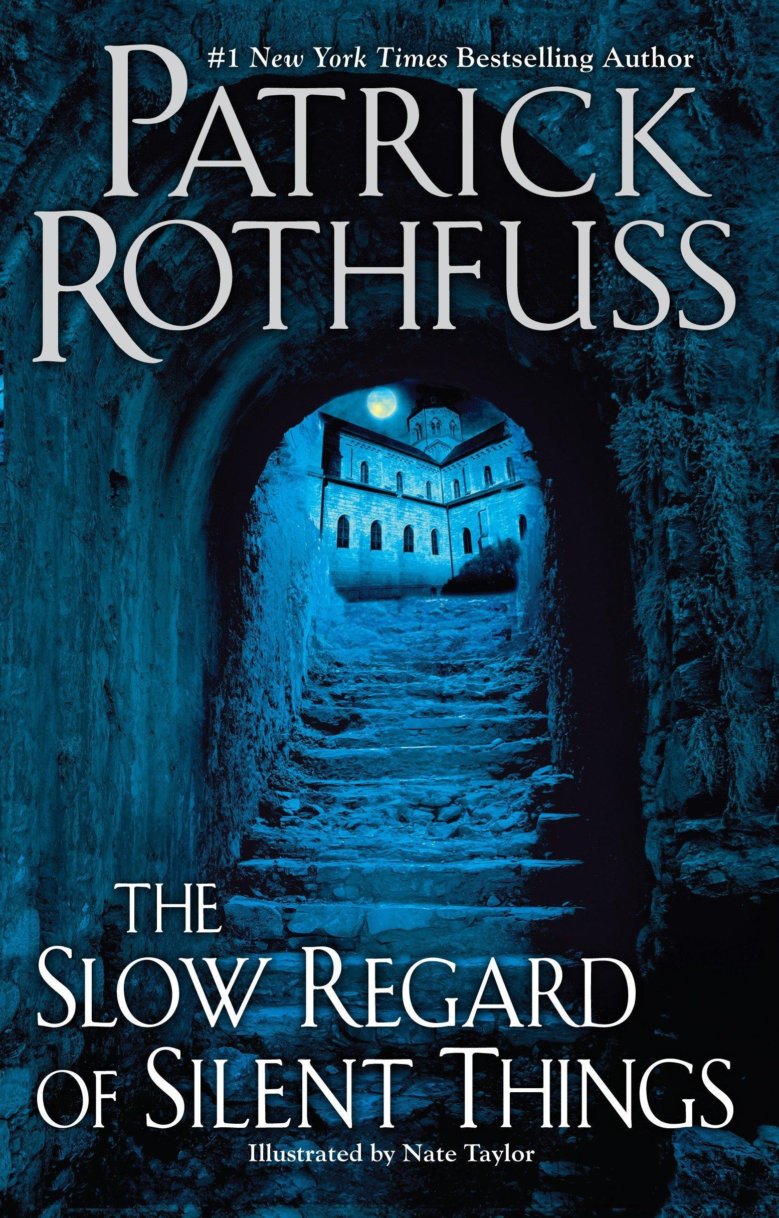 Rothfuss, SLOW REGARD OF SILENT THINGS, US cover.jpg