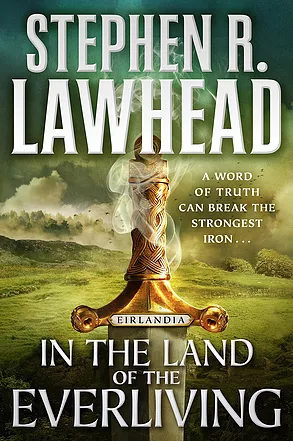 Lawhead, IN THE LAND OF THE EVERLIVING, US cover.png