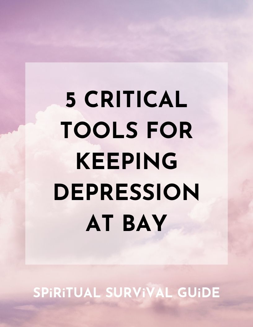 Free E-Book DOWNLOAD - Sign up with your name and email address to receive the 5 Critical Tools for Keeping Depression at Bay, take control over your mental health, and join my mailing list.