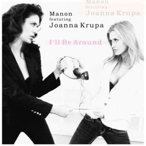 Manon-feat.-Joanna-Krupa-Ill-be-around-300x300.jpg