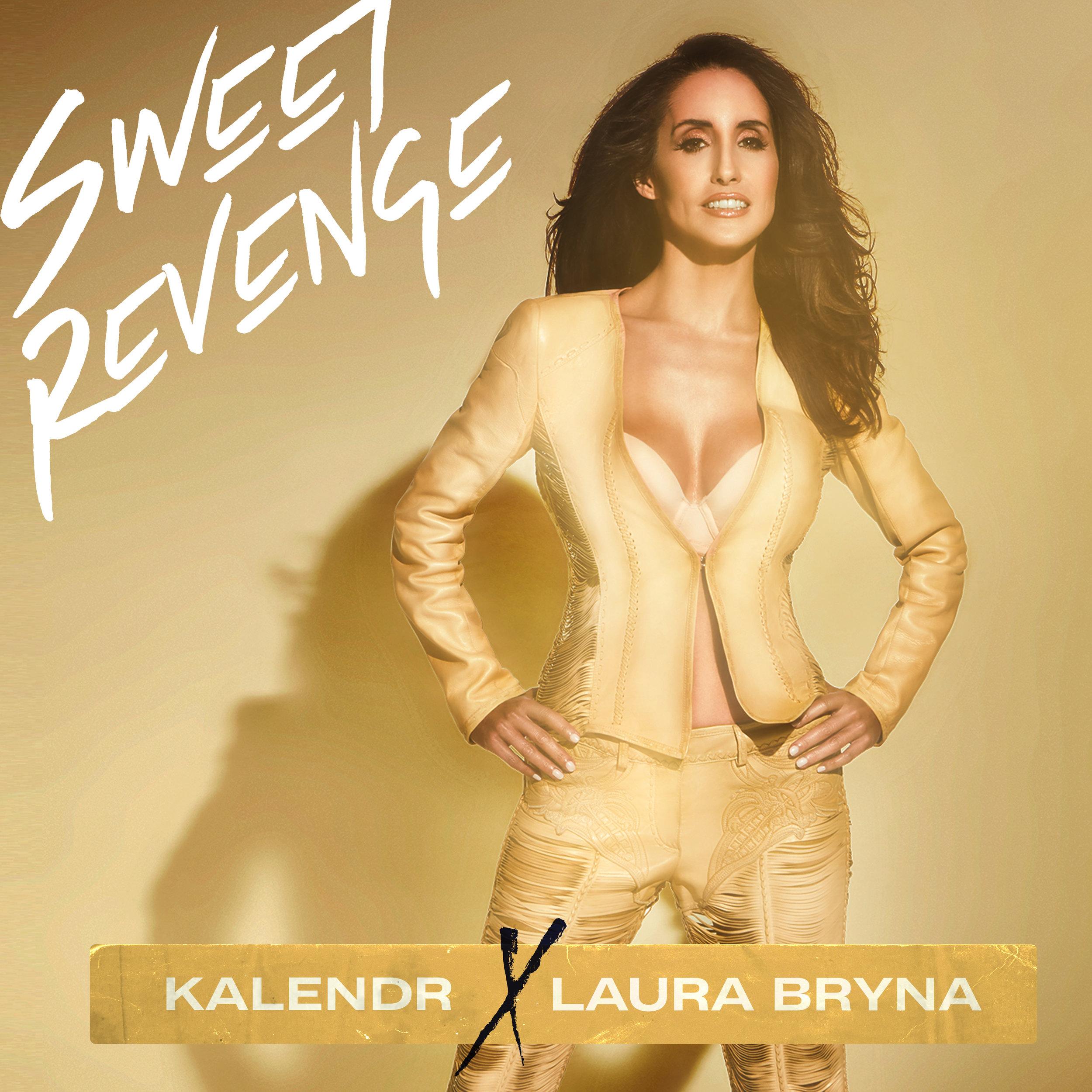 Kalendr X Laura Bryna - Sweet Revenge Album Artwork.jpg
