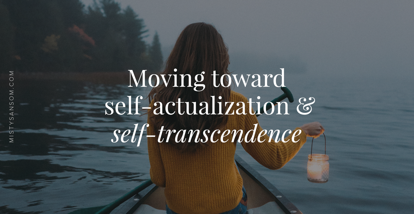 Moving-Toward-Sel-Actualization-and-Self-Transcendence.png