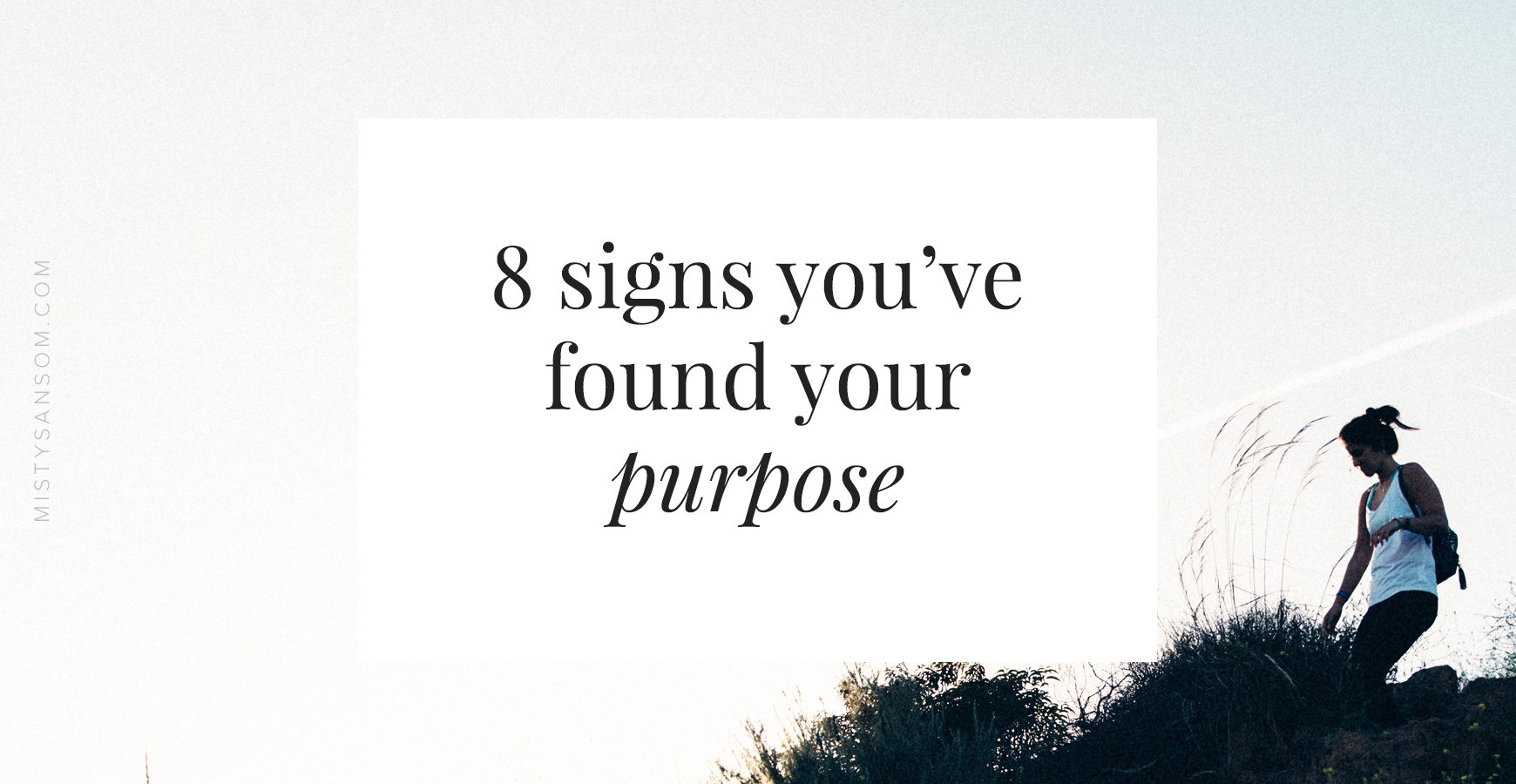 8-Signs-You've-Found-Your-Purpose.png