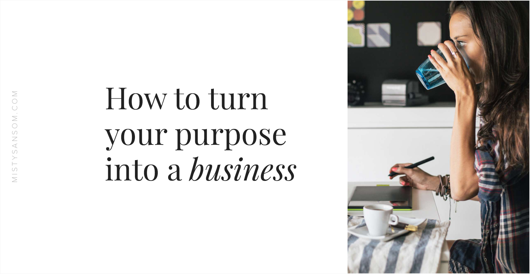How-to-turn-your-purpose-into-a-business.png