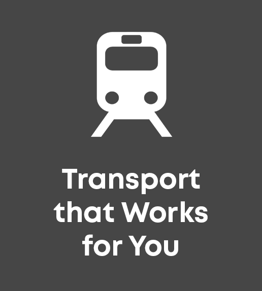 Transport that Works for You