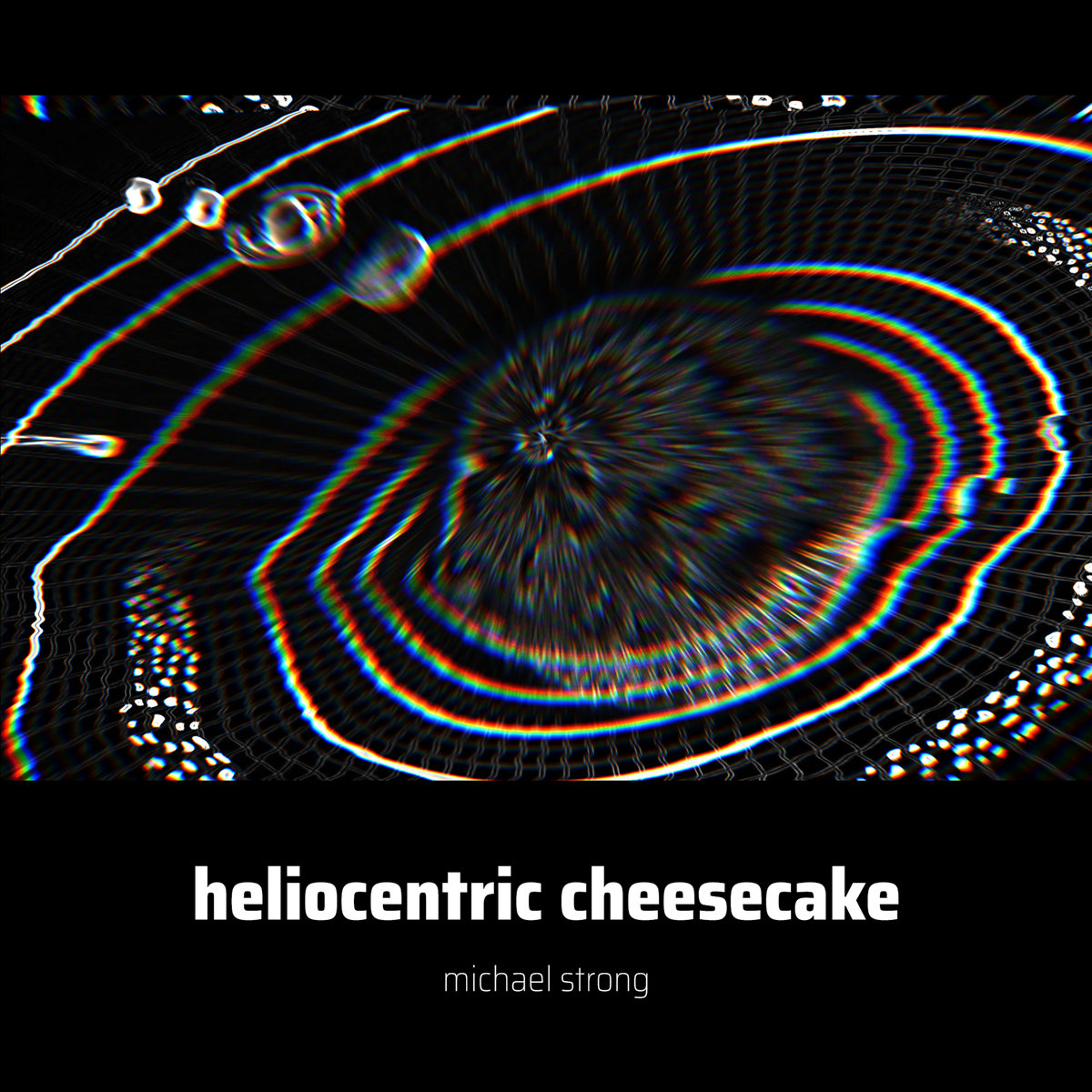 ARTIST:  MICHAEL STRONG  RELEASE:  HELIOCENTRIC CHEESCAKE  SINGLE - RELEASED DECEMBER 15, 2017