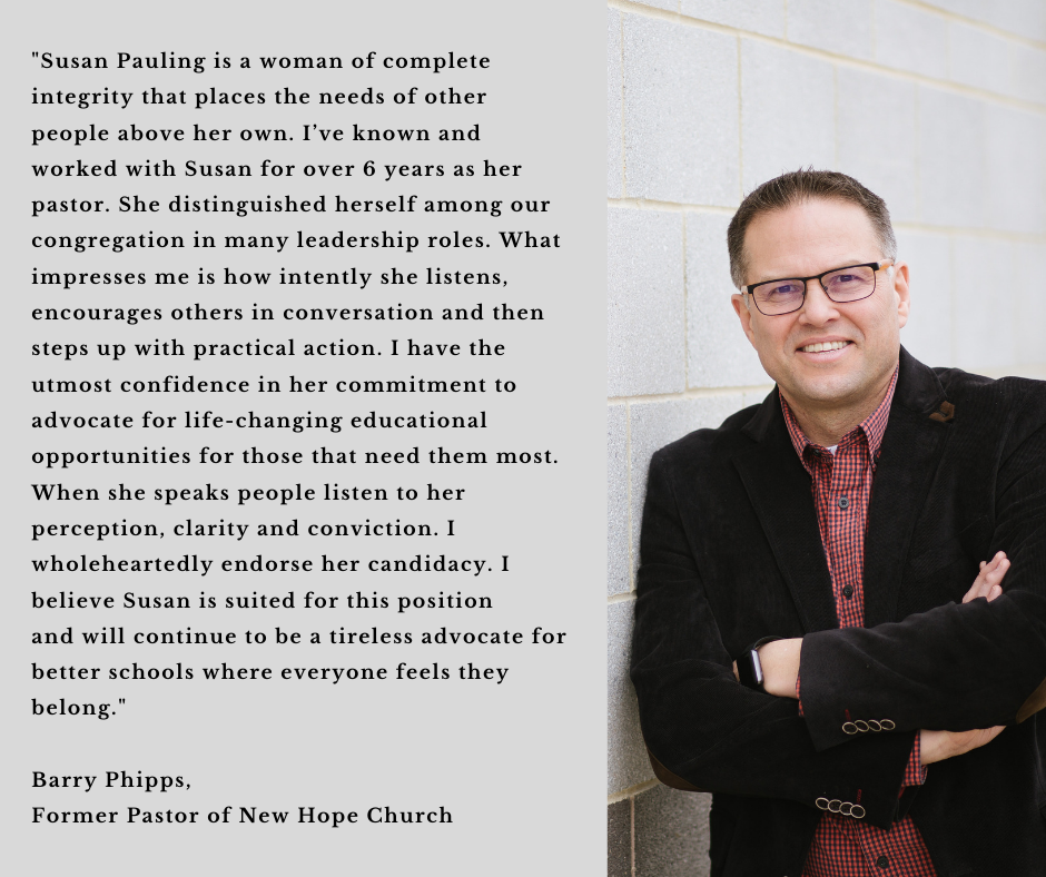Susan Pauling is a woman of complete integrity that places the needs of other people above her own. I've known and worked with Susan for over 6 years as her pastor. She distinguished herself among our congregat (2).png