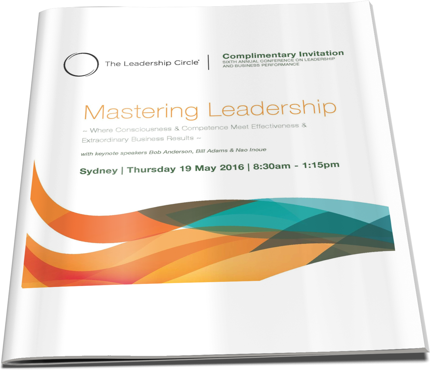 19 May, 2016 - Mastering Leadership: Where Consciousness & Competence Meet Effectiveness & Extraordinary Business Results