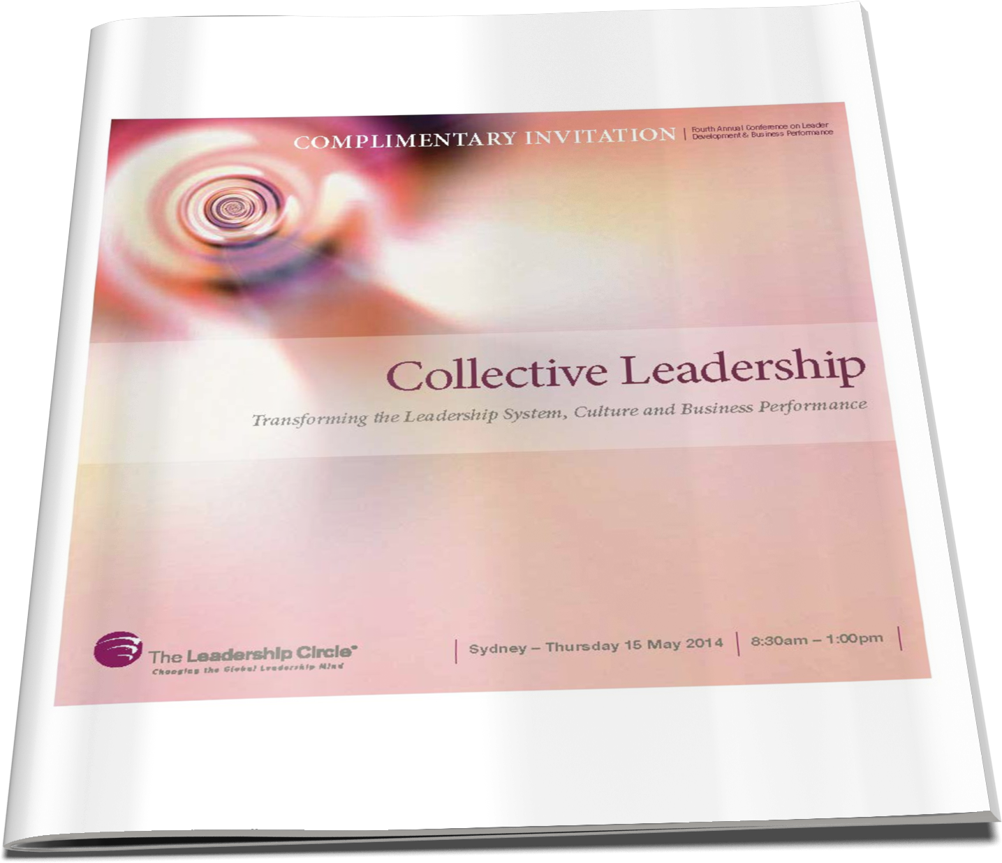 15 May, 2014 - Collective Leadership: Transforming the Leadership System, Culture & Business Performance