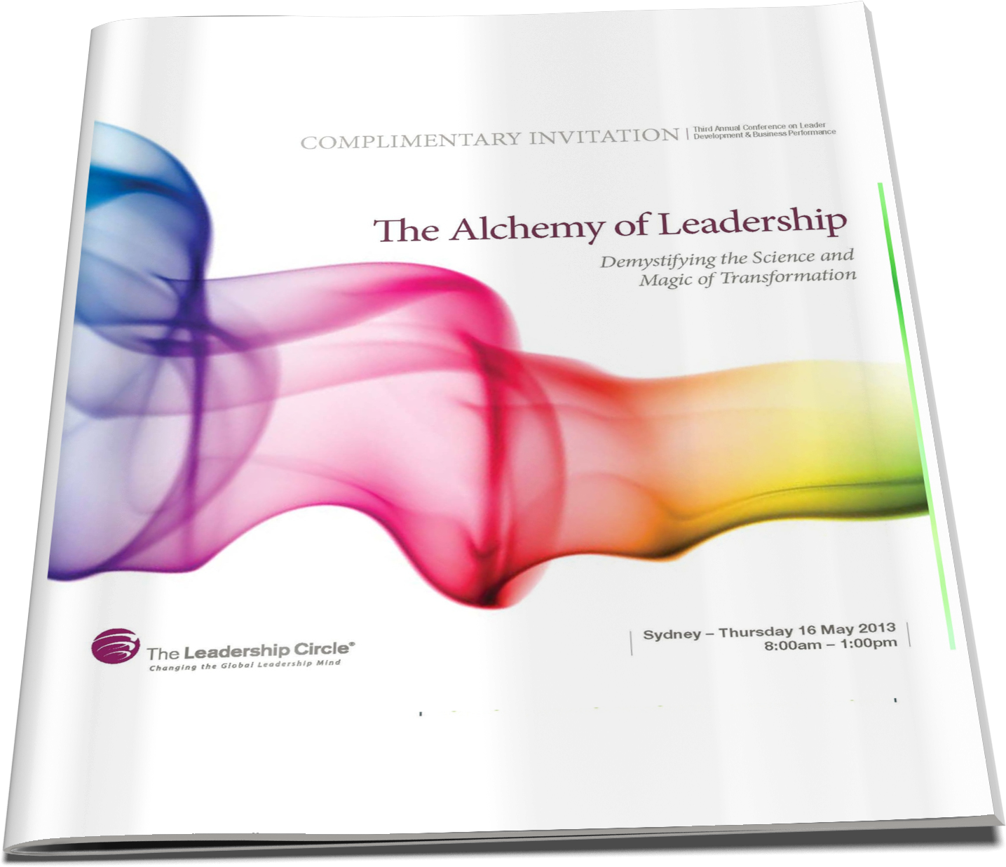 16 May, 2013 - The Alchemy of Leadership: Demystifying the Science and Magic of Transformation