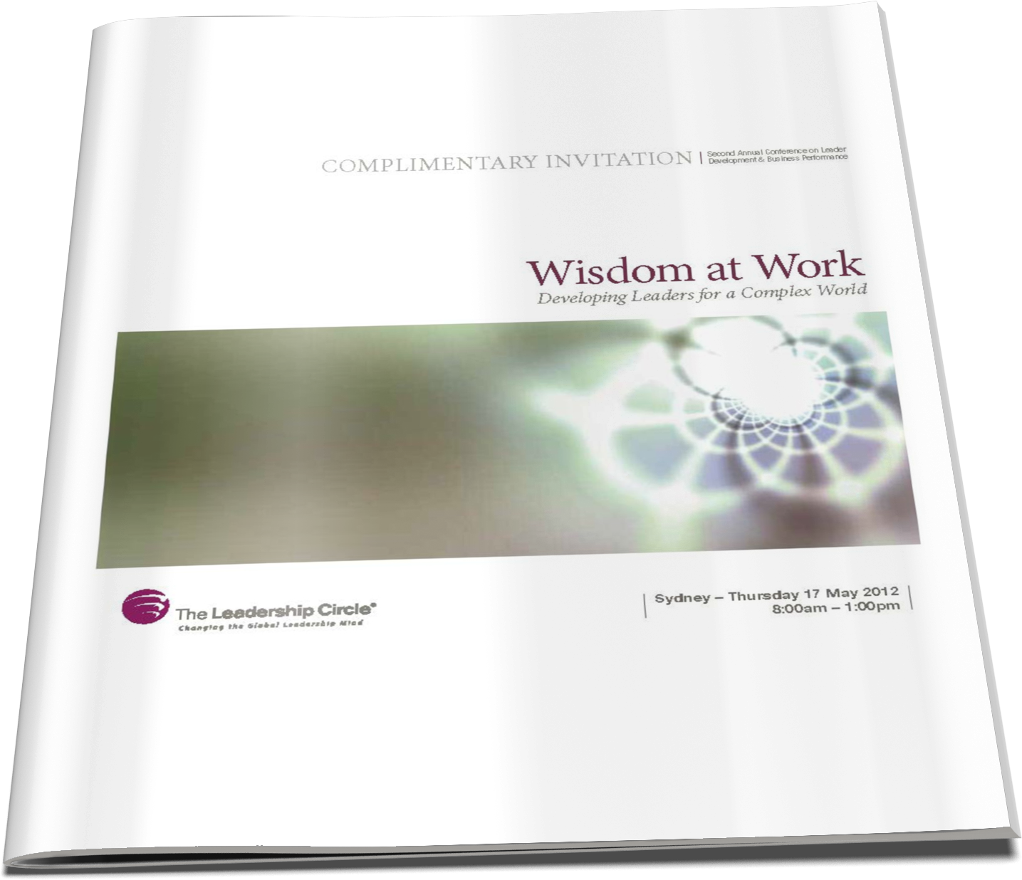 17 May, 2012 - Wisdom at Work: Developing Leaders for a Complex World