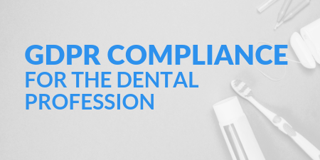 GDPR Compliance for the Dental Profession.png
