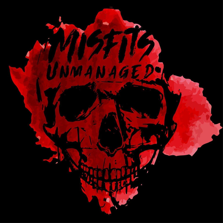 Misfits Unmanaged