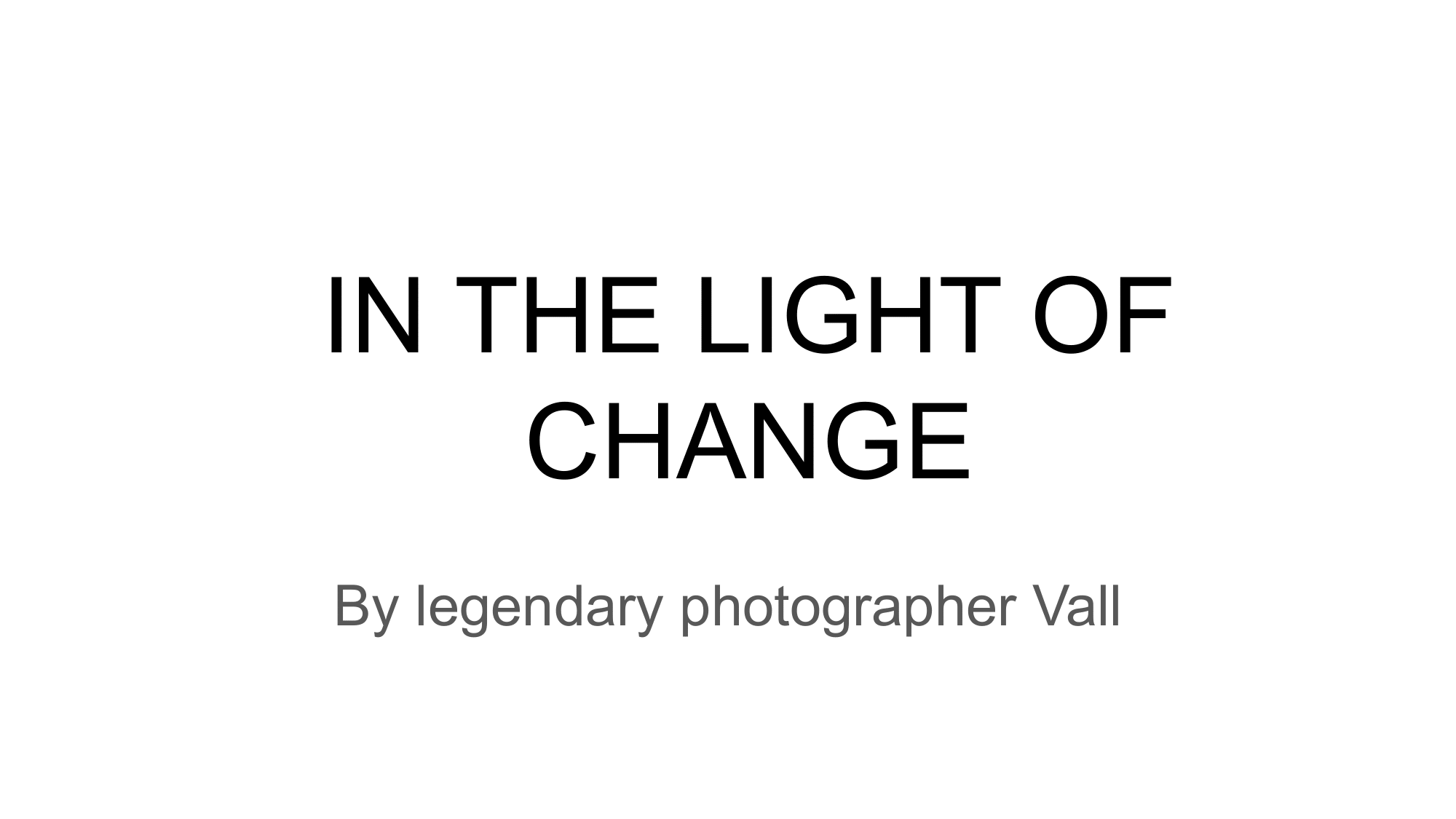 IN THE LIGHT OF CHANGE - elwely vall-01.png