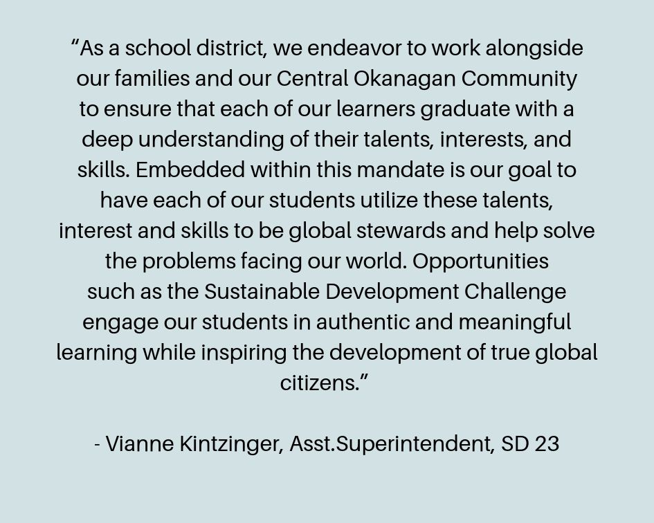 """""""As a school district, we endeavor to work alongside our families and our Central Okanagan Community to ensure that each of our learners graduate with a deep understanding of their talents, interests, and skills. E.jpg"""
