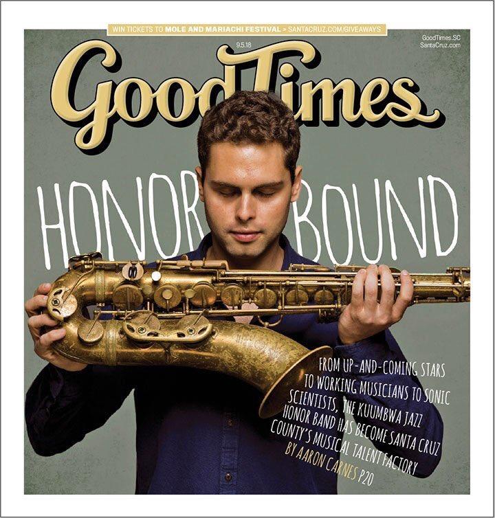 Ben on the cover of GoodTimes Santa Cruz, Sept 2018