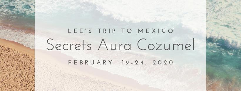 Secrets-Aura-Cozumel-Lee-2020-e1556725369466.png